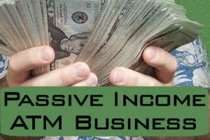 passive income atm business How Much Can an ATM Machine Make