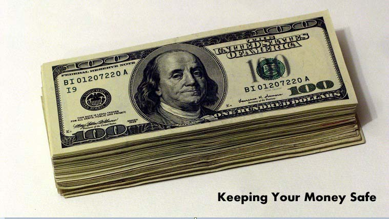 Keeping Your Money Safe